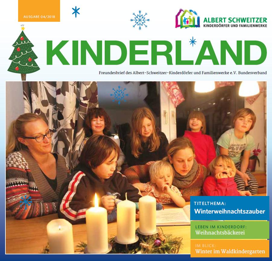 Kinderlandheft 04/2018 der Albert Schweitzer Kinderdörfer und Familienwerke